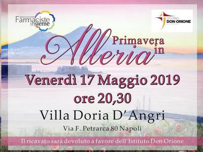 """Stasera a Napoli """"Primavera in Alleria"""", la serata di beneficenza di Farmaciste Insieme"""